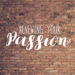 Renewing Your Passion