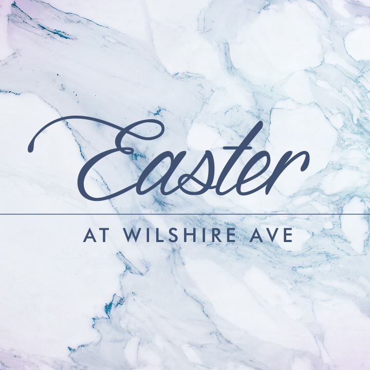 Easter at Wilshire