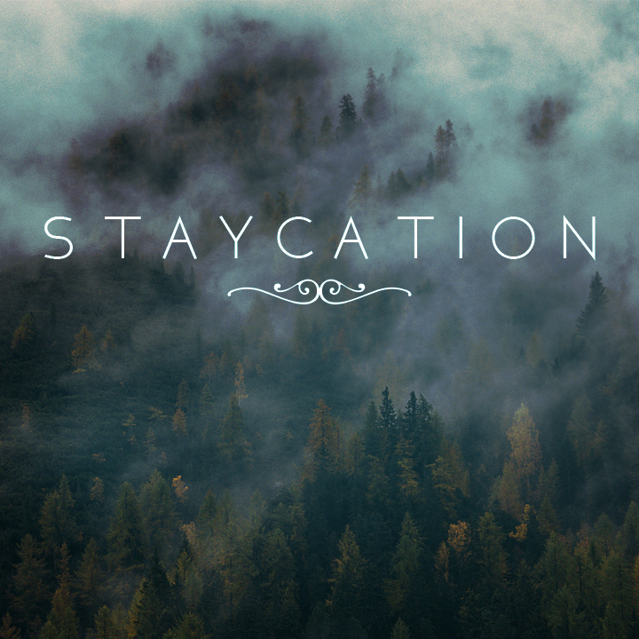 Staycation - Message